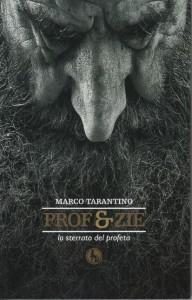Prof e zie di Marco Tarantino